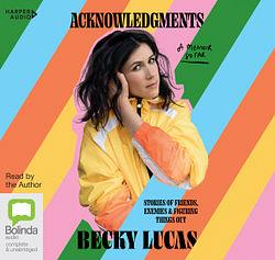 Acknowledgments by Becky Lucas AudiobookFormat book