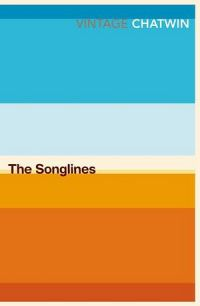 Vintage Classics: The Songlines