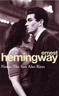 Arrow Classics: Fiesta: The Sun Also Rises