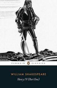 Penguin Classics: Henry IV - Part One