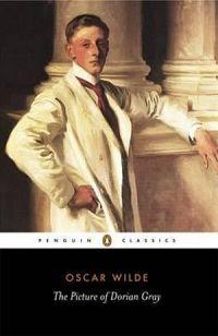 Penguin Classics: The Picture Of Dorian Gray