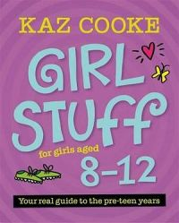 Early Girl Stuff: For Girls Aged 8-12