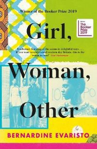 Girl, Woman, Other : Joint winner of the 2019 Booker Prize