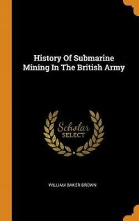 History of Submarine Mining in the British Army