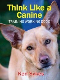 Think Like A Canine