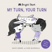 Bright Start : My Turn, Your Turn