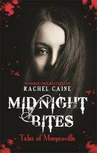 Morganville Vampires: Midnight Bites (Tales Of Morganville)