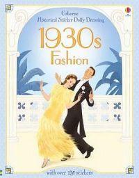 Usborne Historical Sticker Dolly Dressing: 1930s Fashion