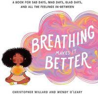 Breathing Makes It Better