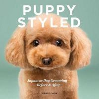 Puppy Styled: Japanese Dog Grooming, Before & After