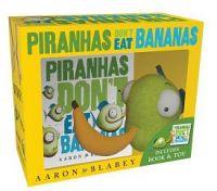 Piranhas Don't Eat Bananas: Mini-Book & Plush Set by Aaron Blabey