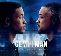 Gemini Man: A Film by Ang Lee : The Art and Making of the Movie