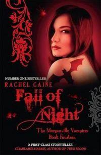 Fall of Night: The Morganville Vampires Book Fourteen