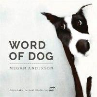 Word Of Dog