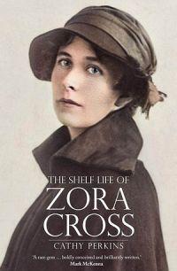 The Shelf Life Of Zora Cross